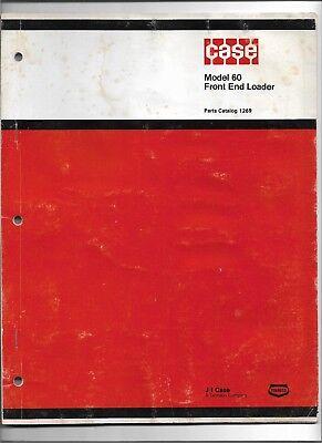 Original Oem Oe Case Model 60 Front End Loader Parts Catalog 1269 March 1974