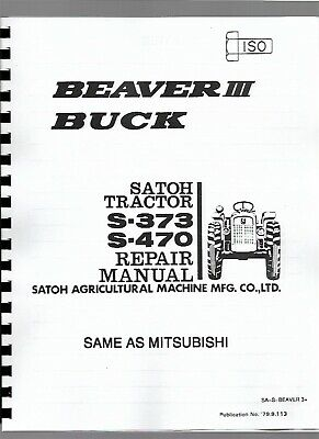 Satoh S373 S470 Beaver Buck Tractor Service Repair Manual