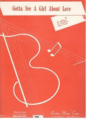 - GOTTA SEE A GIRL ABOUT LOVE--SHEET MUSIC-PIANO/VOCAL/GUITAR/CHORDS-1942-RARE-NEW
