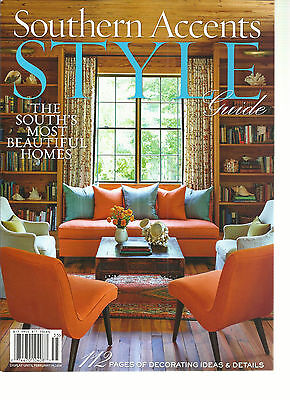 SOUTHERN ACCENTS, 2013  ( STYLE GUIDE * THE SOUTH