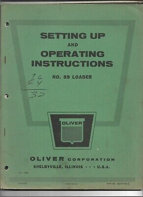 Original Oliver Model 89 Loader Operators Manual Form C-4477a Dated May 1962