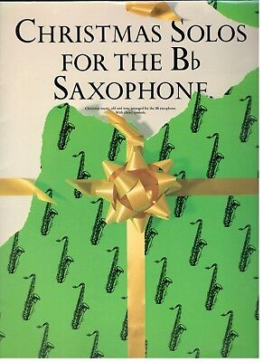 CHRISTMAS SOLOS FOR THE Bb SAXOPHONE-B FLAT-BRAND NEW ON SALE MUSIC - Bb Christmas Saxophone