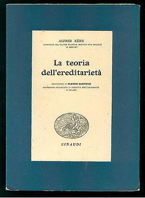 KUHN ALFRED LA TEORIA DELL'EREDITARIETA' EINAUDI 1942 BIBLIOTECA SCIENTIFICA IX