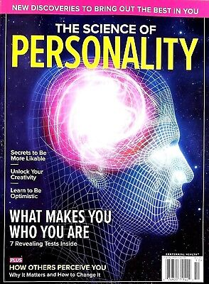 THE SCIENCE OF PERSONALITY CENTENNIAL MAGAZINE WHAT MAKES YOU WHO YOU ARE 2018..