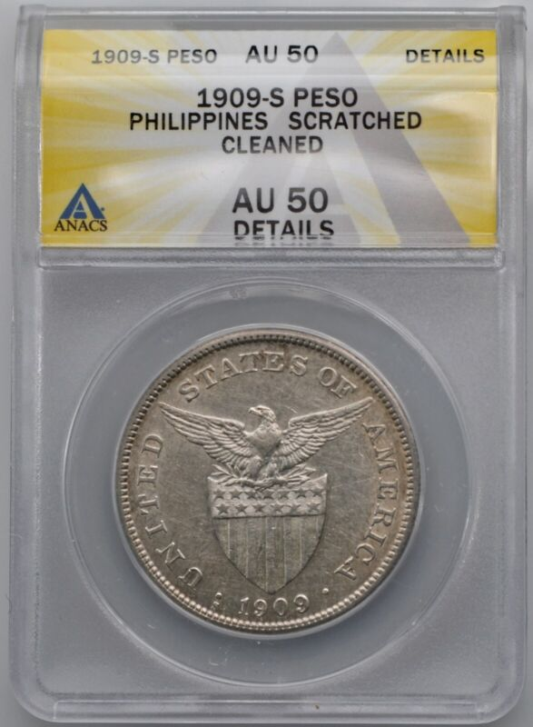 1909-S US Philippines Silver Peso Coin ANACS AU 50 Details Cleaned