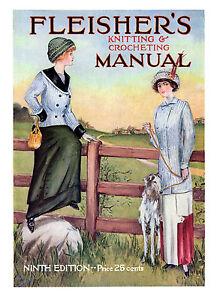 Fleishers-Knitting-Crocheting-Manual-9-c-1911-HUGE-Book-of-Vintage-Patterns