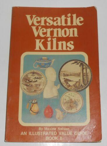 Maxine Nelson Vernon Kilns Pottery 1983 Book II - Author Signed