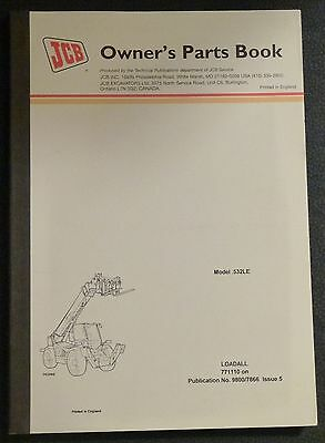 Jcb .532 Le Loadall Owners Parts Manualnew 98007866 Issue 5