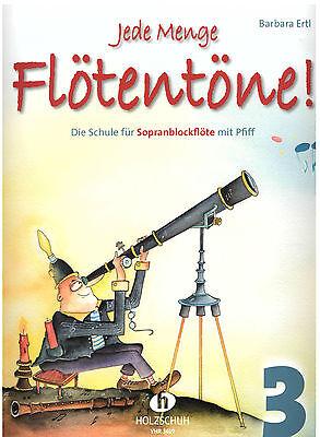 Blockflöte Noten Schule : Jede Menge Flötentöne 3 - Barbara Ertl  - VHR3619