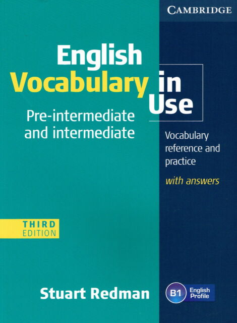 Cambridge ENGLISH VOCABULARY IN USE Pre-Intermediate &Intermediate w Answers NEW