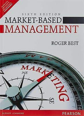 Market-Based Management by Roger (Market Based Management Roger Best)