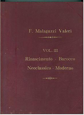 MALAGUZZI VALERI F. DEGLI STILI DELL'ARCHITETTURA VOL. III VALLARDI PRIMI '900