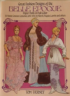 "Great Fashion Designs of the ""BELLE EPOQUE"" Paper Doll Book"