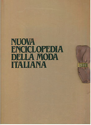 NUOVA ENCICLOPEDIA DELLA MODA ITALIANA EIDOS 1989 ITALIAN FASHION