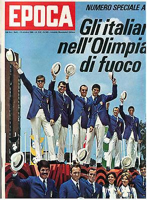 EPOCA N 942 13 OTTOBRE 1968 SPECIALE OLIMPIADI CITTA' DEL MESSICO SQUADRA ITALIA