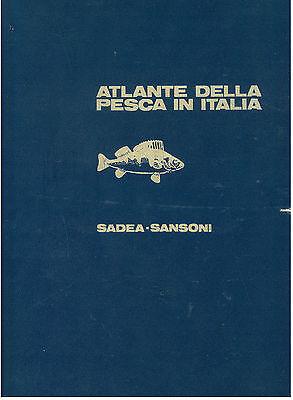 PACINI RENZO ATLANTE DELLA PESCA IN ITALIA SADEA SANSONI 1967 PRIMA EDIZIONE