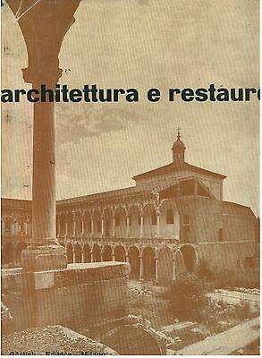PEROGALLI CARLO ARCHITETTURA E RESTAURO ESEMPI RESTAURO DOPOGUERRA GORLICH 1954