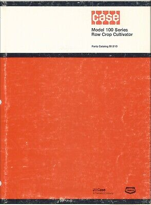 Case Row Crop Cultivator Service Parts Manual B1210 Model 100
