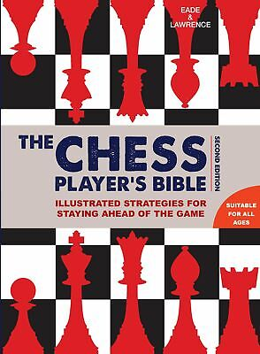 Chess Player's Bible by James Eade New Hardcover Book