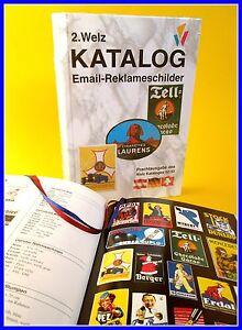 Buch 3.900 Emailschilder Welz Katalog Reklameschilder Thermometer PEZ Bier Oel