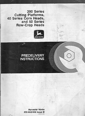 JOHN DEERE 200, 40, 50 SERIES PLATFORMS, CORN HEADS-ROW PREDELIVERY INSTRUCTIONS