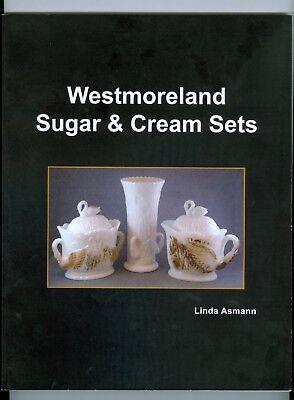 WESTMORELAND SUGAR & CREAM SETS. 2008, with 2017 addendum Milk Glass and More