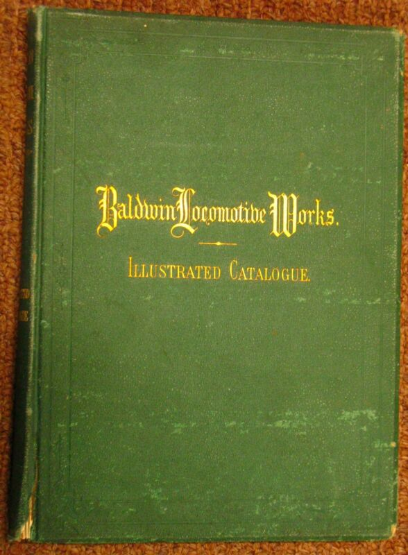 +++++ ORIGINAL 1870 - 1871 Baldwin Locomotive Works Illustrated Catalog +++++