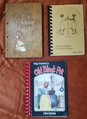 3 BLACK AMERICANA COOKBOOKS-DIXIE RECIPES-BLACK COOKERY-BIG MAMA'S OLD BLACK POT
