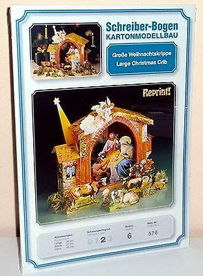 KARTONMODELLBAU  Kartonmodell  Große Weihnachtskrippe   SCHREIBER-BOGEN  576
