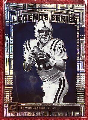 Peyton Serie (Peyton Manning 2018 Donruss  The Legends Series  #1 ~~ Colts 🏈🏈)