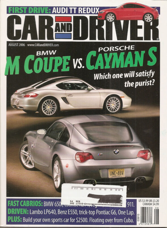 Car & Driver Aug 2006 - BMW M Coupe - Porsche Cayman S - Audi TT - BMW 650i