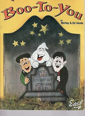 Boo-To-You Halloween by Shirley & Ed Harris Tole Painting Pattern Book