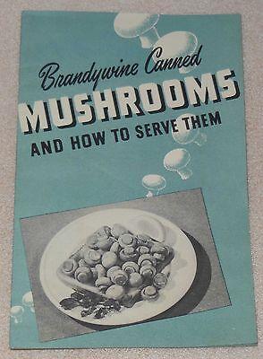 1947 Brandywine Canned Mushrooms Meat Loaf Shrimp Hot Recipe Cook Book Booklet