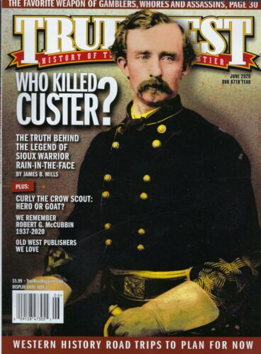True West  June 2020   Who Killed Custer