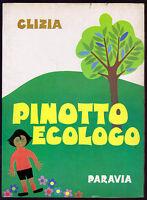 Clizia Pinotto Ecologo - Paravia La Cianciallegra 1971 1° Edizione - Mario Giani -  - ebay.it