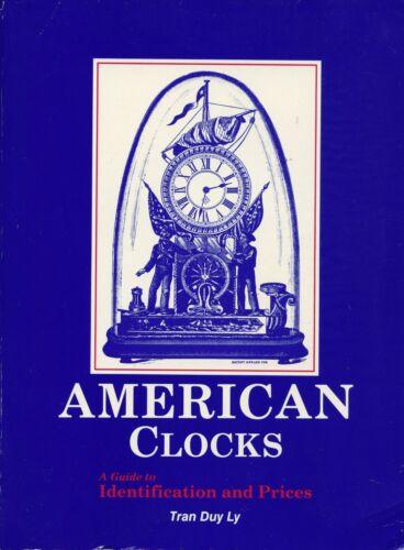 Antique American Clocks Identification - Makers Models Dates / Book + Values