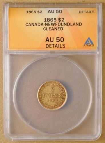 1865 Canada Newfoundland $2 Gold ANACS AU 50 Details
