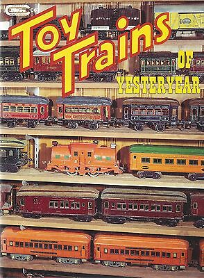 TOY TRAINS of YESTERYEAR: 1900-1939: The Early Toy Train Makers -- (NEW BOOK)