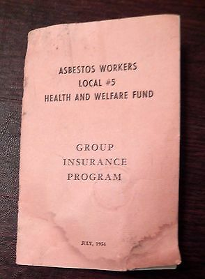 VERY RARE Asbestos Workers Health And Welfare Fund Group Insurance Fund 1954