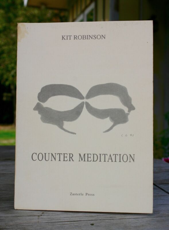Counter Meditation - Kit Robinson (1991, Signed and Numbered)