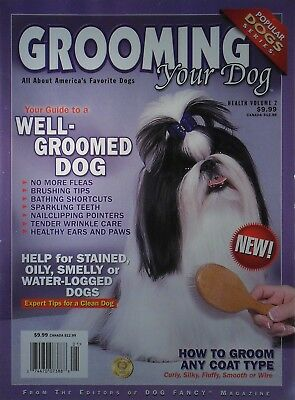 GROOMING YOUR DOG Popular Dog Series Book By Dog Fancy Magazine 130 Pages NEW!