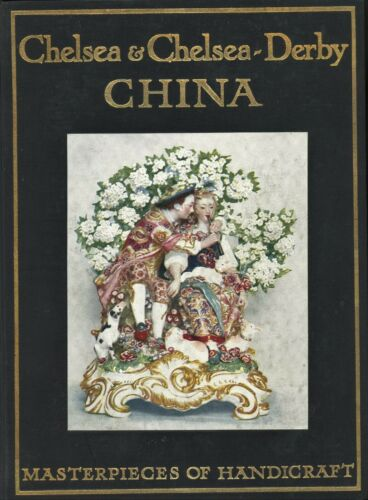 Antique Chelsea Derby Porcelain - History Identification / 100-Year Old Book