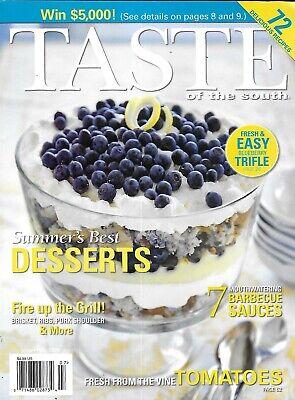 Taste of the South Magazine Best Summer Desserts 7 BBQ Sauces 72 Recipes