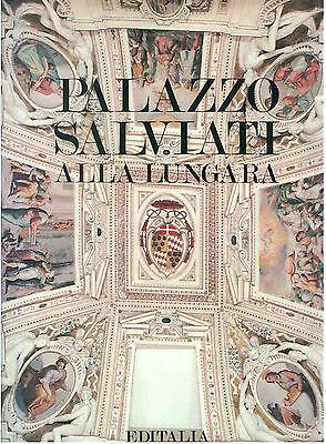 MOROLLI GABRIELE PALAZZO SALVIATI ALLA LUNGARA EDITALIA 1991 ARCHITETTURA ROMA