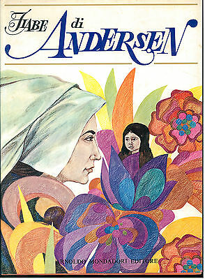 ANDERSEN HANS CHRISTIAN FIABE MONDADORI 1969 ILLUSTRATO DA LAZLO GAL INFANZIA