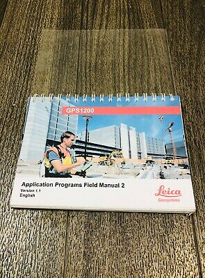 Leica Gps 1200 Application Programs Field Manual For Surveying