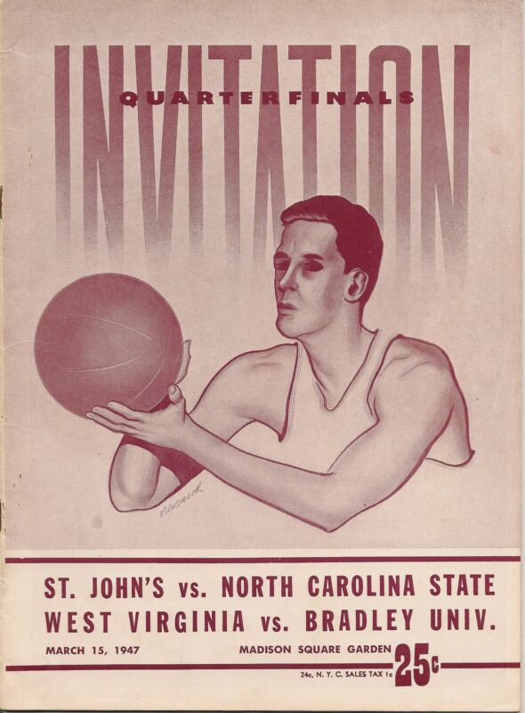 1947 NIT Quarter Finals Program St. John's-NC State West Virginia-Bradley RARE!!