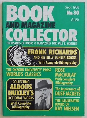 BOOK & MAGAZINE COLLECTOR #30 - 9/1986 - Aldous Huxley, Frank Richards 'Bunter'