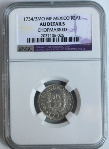 1734 3MO MF Mexico Silver Real Coin Certified NGC AU Details Chopmarked