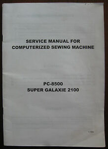 Brother PC-8500 8200 Super Galaxie 2100 Sewing Embroidery Machine Service Manual
